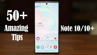 50+ Amazing Tips to Customize your Galaxy Note 10 Plus