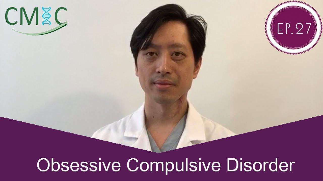 โรคย้ำคิดย้ำทำ โดยนายแพทย์จักรีวัชร (Obsessive Compulsive Disorder)