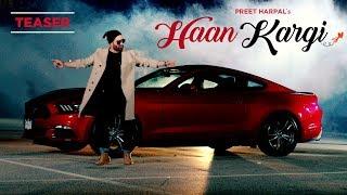 Haan Kargi: Preet Harpal Song Teaser | DJ Flow | Releasing Tomorrow @10 AM