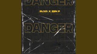 Danger (feat. RUXO)