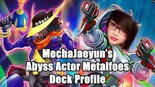 Jackie Bernal's (MechaJaeyun's) Abyss Actor Metalfoes Deck Profile