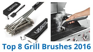 8 Best Grill Brushes 2016