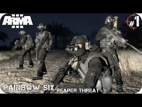 MISIÓN COOP | RAINBOW SIX Reaper Threat PART 1/2 By Phantom | ArmA 3 Gameplay Español (1080p HD)