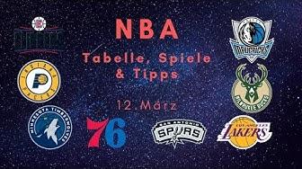 NBA Tipps, Prognose & Tabelle - die Spiele vom 12.März