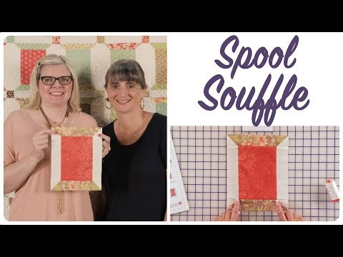 Spool Souffle Shortcut Quilt by Joanna Figueroa of Fig Tree Quilts - Fat Quarter Shop