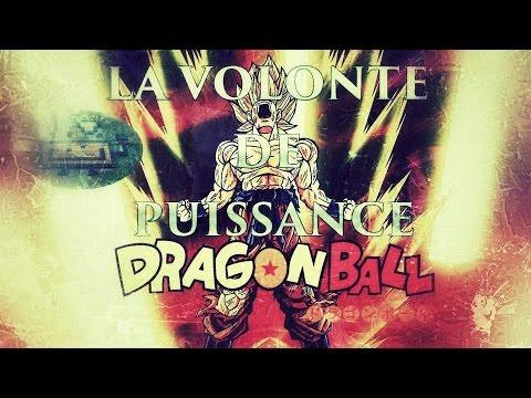 Philéo - Dragon Ball et la Volonté de Puissance