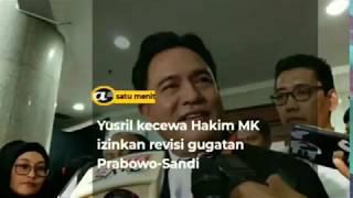 Yusril kecewa Hakim MK izinkan revisi gugatan Prabowo-Sandi