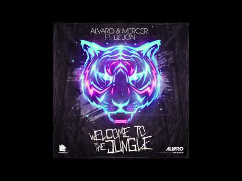 Alvaro & Mercer feat. Lil Jon - Welcome To The Jungle (Origina Mix)