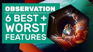 6 Best And Worst Things About Observation | Observation Review (PC)