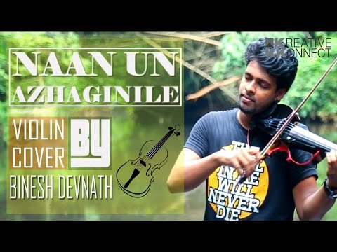 Naan Un Azhaginile [24] Violin Cover Ft....