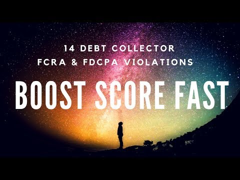 14 Debt Collector FCRA & FDCPA Violations: Boost Credit Score Fast