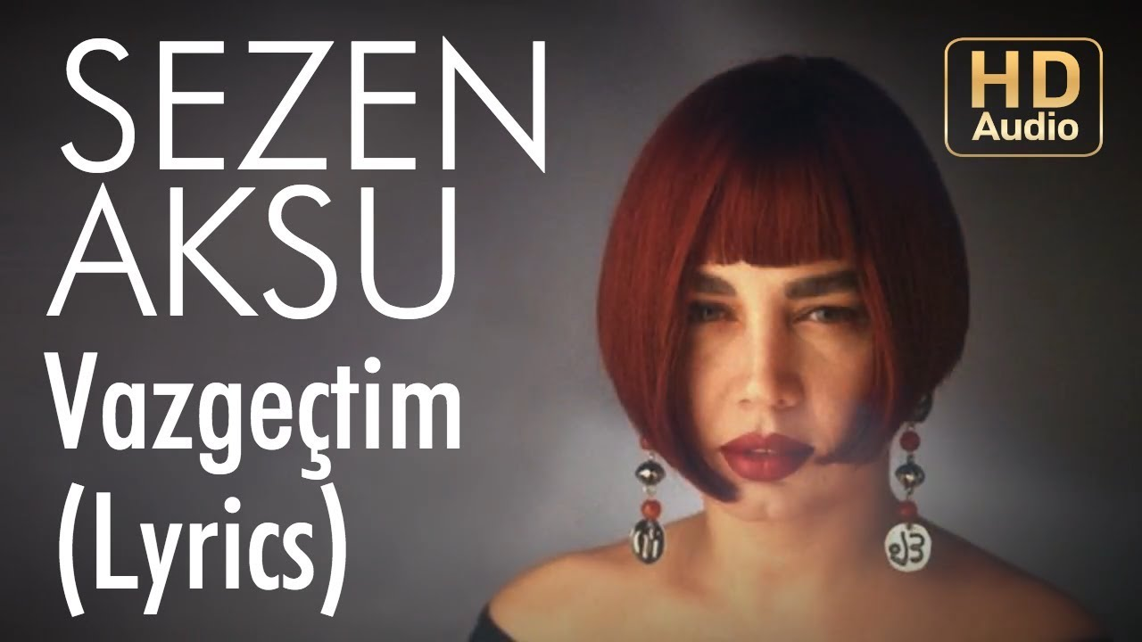 Sezen Aksu Song Lyrics | MetroLyrics