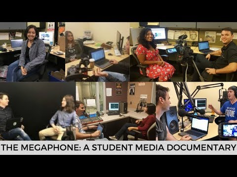 The Megaphone: A Student Media Documentary