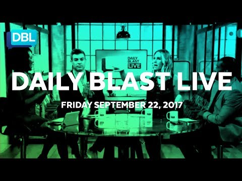 Daily Blast LIVE | Friday September 22, 2017