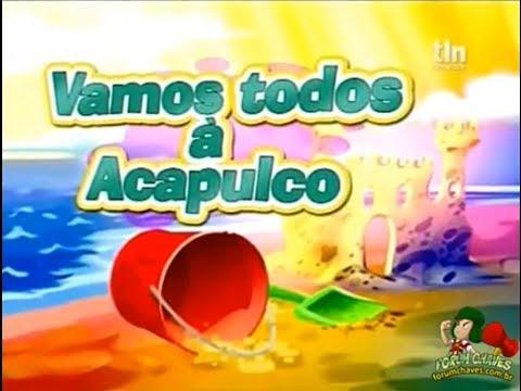 Chaves em Desenho Animado - Vamos todos a Acapulco (1ª temporada)