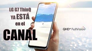 LG G7 ThinQ UNBOXING, Primeras Impresiones y PRUEBA de VIDEO con las CÁMARAS