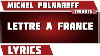 Paroles Lettre …à France - Michel Polnareff tribute