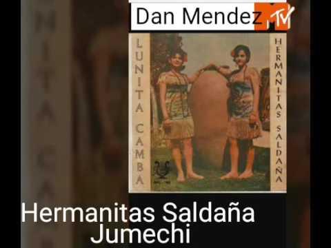 Jumechi Las Hermanitas Saldaña