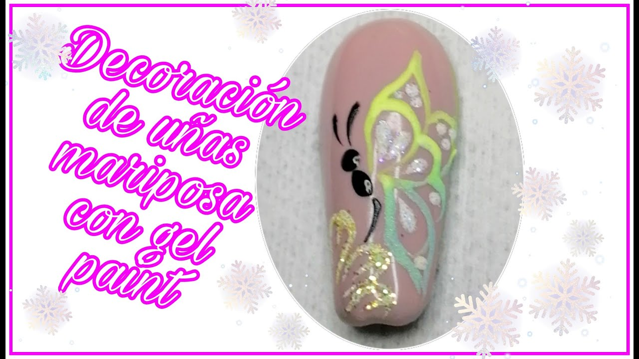 DECORACIÓN DE UÑAS MARIPOSA CON GEL PAINT - GLITTER - YouTube