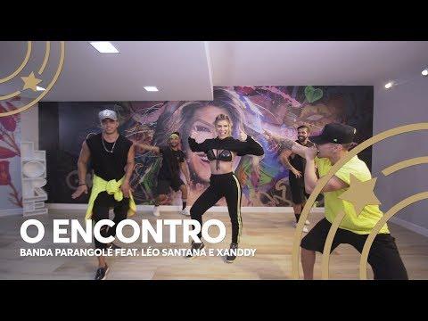 O Encontro - Banda Parangolé Ft Léo Santana e Xanddy  Lore Improta - Coreografia