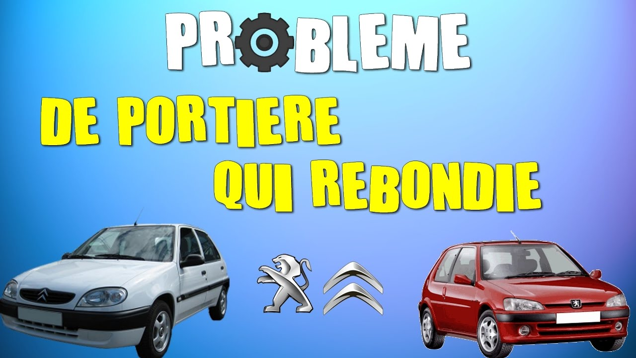 probl me de porti re de voiture qui rebondie et ne ferme pas bien 106 saxo youtube. Black Bedroom Furniture Sets. Home Design Ideas