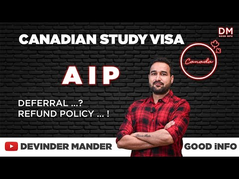 AIP (Approval In Principle) Canadian Study Visa - Deferral - Refund Policy