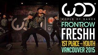 Download Video Freshh | 1st Place Junior | FRONTROW | World of Dance Vancouver 2015 #WODVAN2015 MP3 3GP MP4