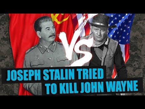 How Joseph Stalin tried to kill John Wayne