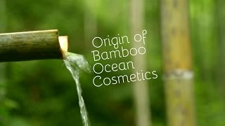 Origin of Bamboo Ocean Cosmetics