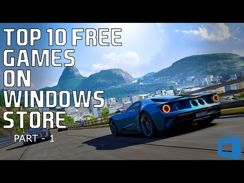Top 10 Free Games on Windows Store 2017 | Part-1