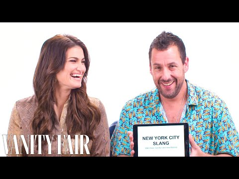 Adam Sandler & Idina Menzel Teach You New York Slang | Vanity Fair
