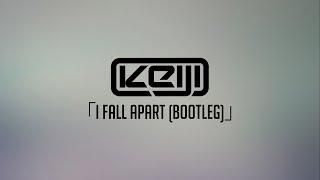 「I FALL APART (Bootleg)」
