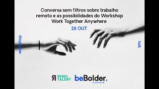 Workshop Work Together Anywhere   28 outubro