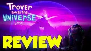 Trover Saves The Universe Review (Video Game Video Review)