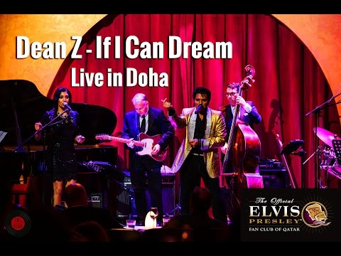 Dean Z - If I Can Dream (Live in Doha)