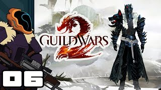 Let's Play Guild Wars 2 - PC Gameplay Part 6 - Caeladon Complete!