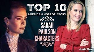 Top 10 American Horror Story Sarah Paulson Characters
