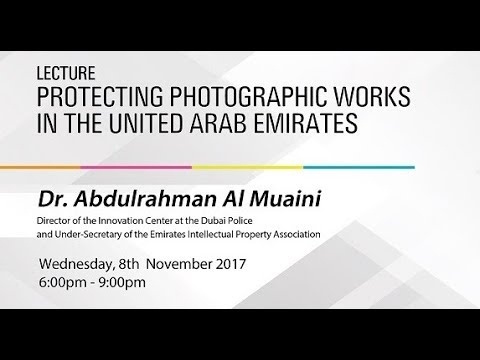 Lecture Protecting Photographic works in United Arab Emirates