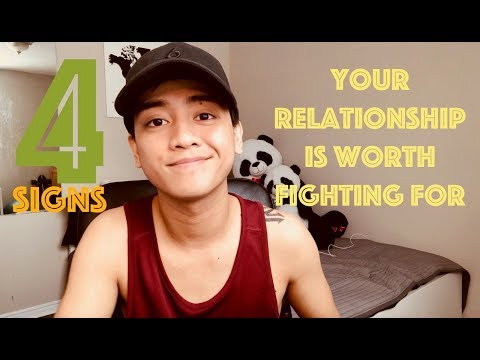Your Relationship Is Worth Fighting For
