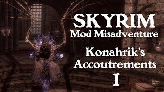 Skyrim Mod: konahrik's accoutrements (A Mod Misadventure)