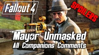 Fallout 4 - Mayor McDonough Unmasked - All Companions Comments All Outcomes SPOILERS