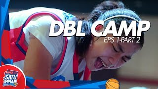 "Honda DBL Camp Part 1 ""Selection"" | Honda DBL Satu Impian Eps. 1.1"