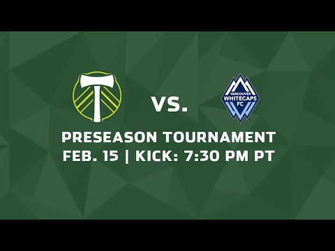 Portland Timbers Vs. Vancouver Whitecaps FC – Feb 15, 2017