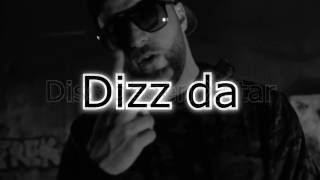 kc rebel Dizz Da lyrics