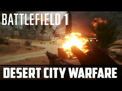 Battlefield 1 ► Desert City Warfare (OPEN BETA)