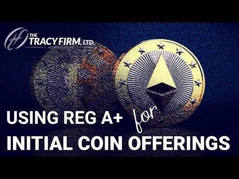 Adam Tracy Offers Guidance on Using Regulation A+ Offerings in Initial Coin Offerings