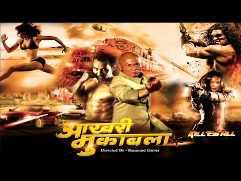 Aakhri Muqabla - Kill Them All  - Full Length Action Hindi Movie