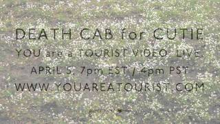Death Cab for Cutie - You Are A Tourist Music Video Trailer #8 - Here We Go.