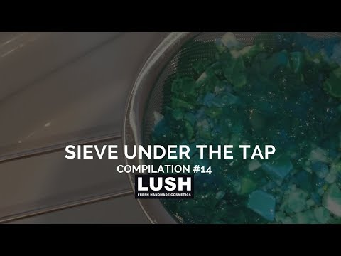 Compilation #14: LUSH COSMETICS Bath Cocktail Sieve Under the Tap