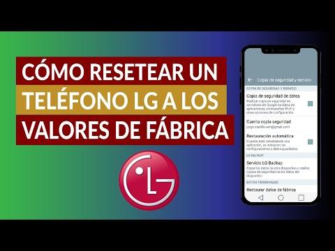 ¿Cómo Resetear o Restablecer un Teléfono LG Bloqueado a los Valores de Fábrica?